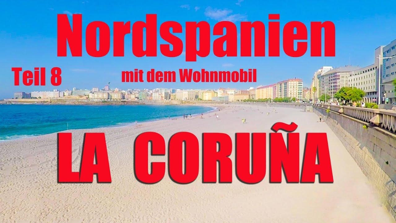 Download La Coruña  mit dem Wohnmobil, Nordspanien Teil 8, Reisebericht La Coruna
