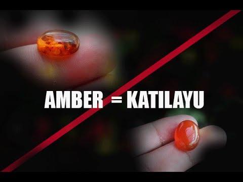 Cara Membedakan Batu Katilayu Dengan Batu Amber
