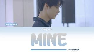 Doyoung (동영) - Mine (Bazzi cover) Lyrics English