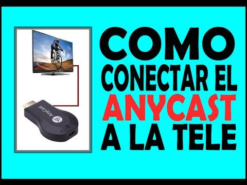 Instrucciones para conectar el Anycast a la tele en español