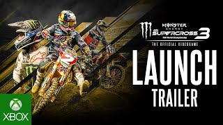Monster Energy Supercross - The Official Videogame 3 | Launch Trailer