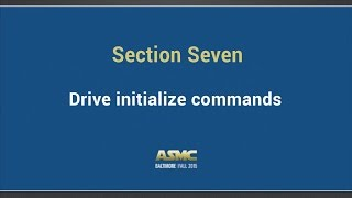 DDI training Section 7 - Drive initialize commands