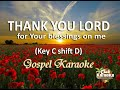 THANK YOU LORD  For Your Blessings On Me (Gospel Karaoke) Key C