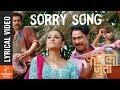 I Am Sorry   New Nepali Movie FATEKO JUTTA Lyrical Song 2017/2074   Saugat Malla, Priyanka Karki