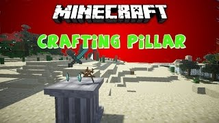 3D CRAFTING TABLE: Crafting Pillar Mod [1.6.4] Deutsch