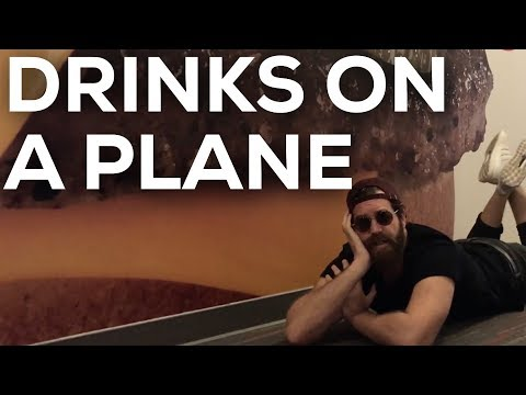 DRINKS ON A PLANE!!