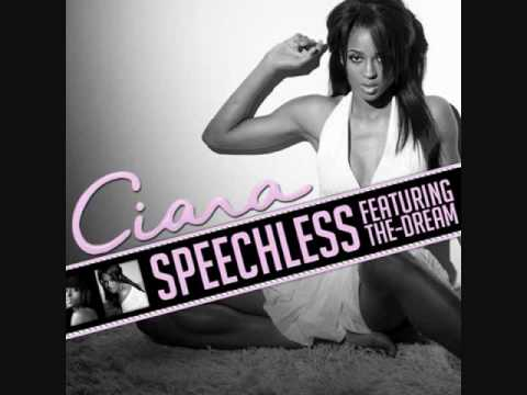 Ciara - Speechless (Ft.  The Dream)
