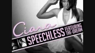 Ciara - Speechless (Ft.  The Dream)