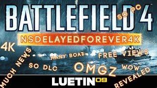 Battlefield 4 NAVAL STRIKE DELAYED INDEFINITELY CAPS4KORANGETEXT