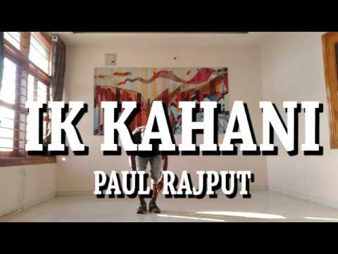 Ik Kahani | Gajendra Verma | Dance Video | Choreography By Paul Rajput |