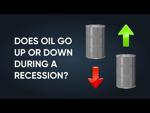 Oil Price In A Recession: Up Or Down?
