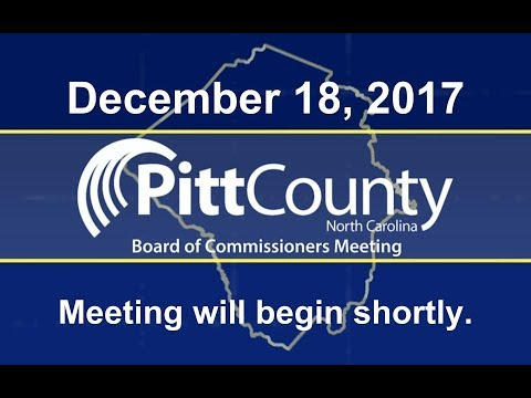 Pitt County Board of Commissioner's  meeting for 12/18/2017
