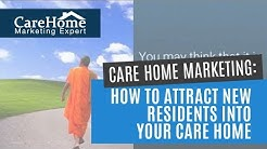 Care Home Marketing   How To Attract New Residents into Your Care Home