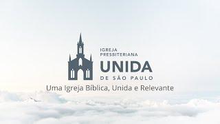 CONEXÃO COM DEUS AO VIVO - Igreja Presbiteriana Unida de São Paulo - 08/02/2021