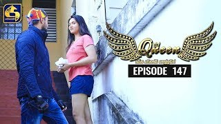 Queen Episode 147 || ''ක්වීන්'' ||  03rd March 2020 Thumbnail