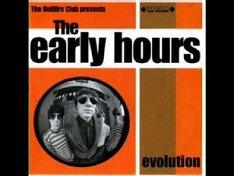The Early Hours - She's where it's all