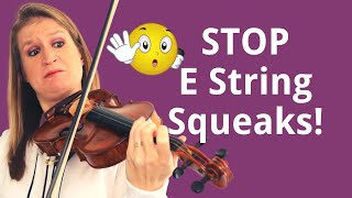 6 Tips to STOP that SQUEAKY E String as a Beginner Violinist