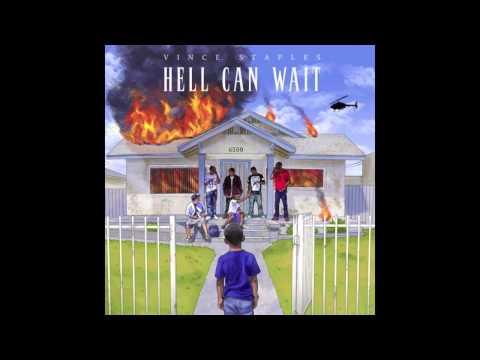 Vince Staples - Screen Door (Hell Can Wait)