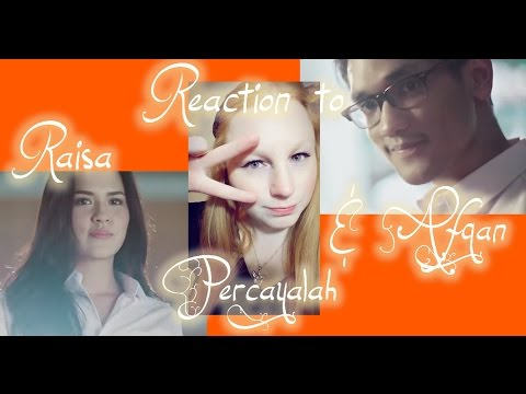 REACTION TO AFGAN & RAISA