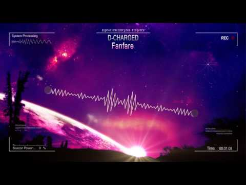 D-Charged - Fanfare [HQ Preview]