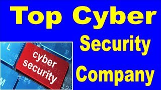 Top Cybersecurity Companies | How to Start Your Own Cyber Security Business