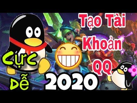 Hướng Dẫn Tạo Tài Khoản QQ Mới Nhất 2020