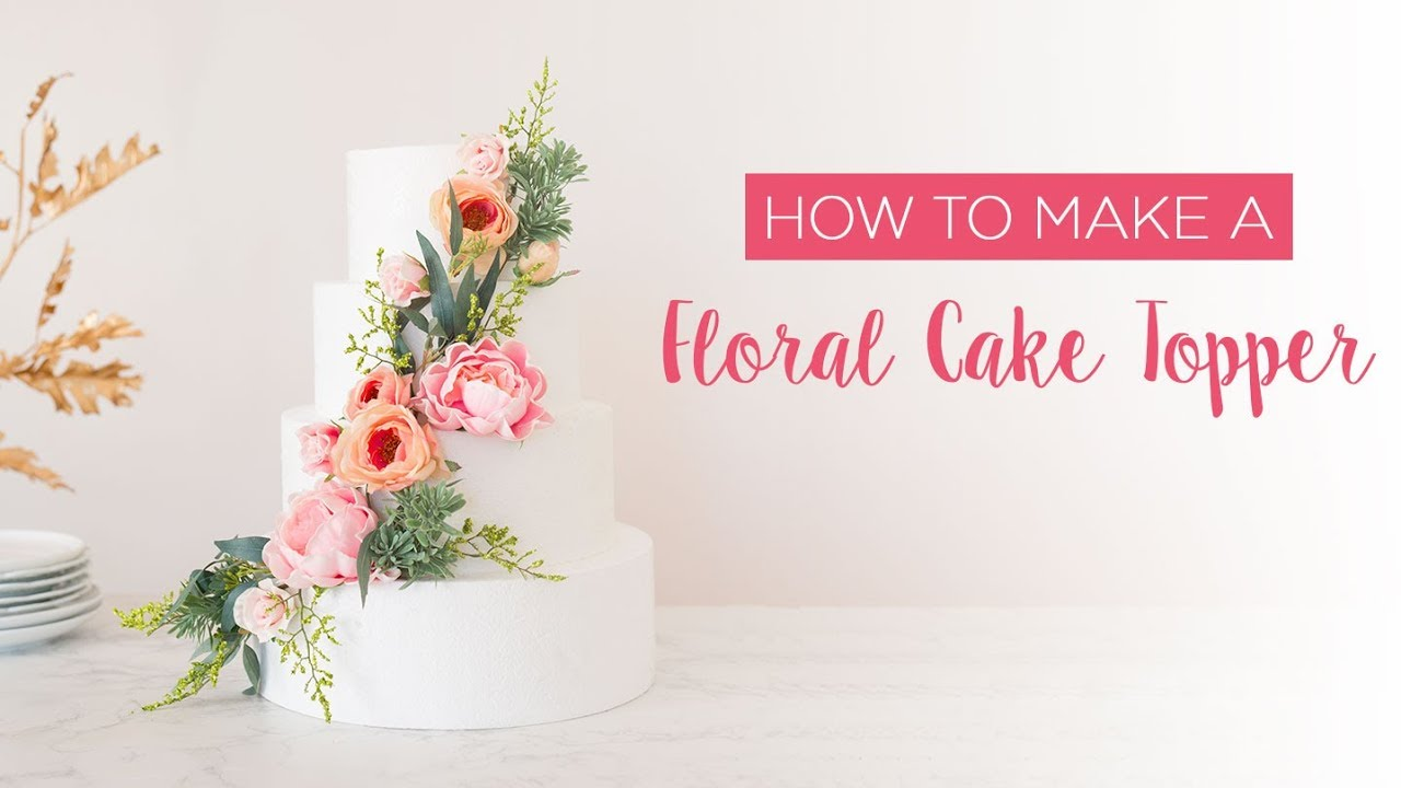 gumpaste flower wedding cake toppers how to make a floral cake topper 15024