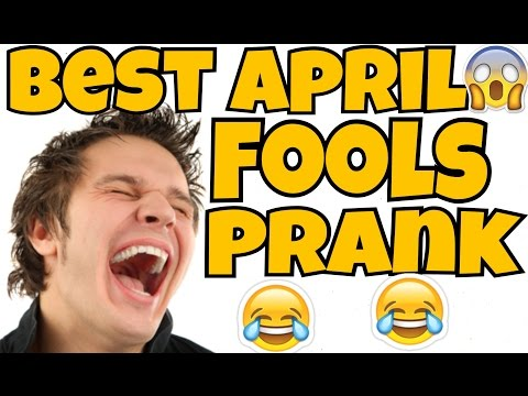BEST APRIL FOOLS PRANK EVER!!!