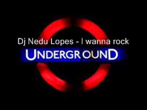 Dj Nedu Lopes - I wanna rock
