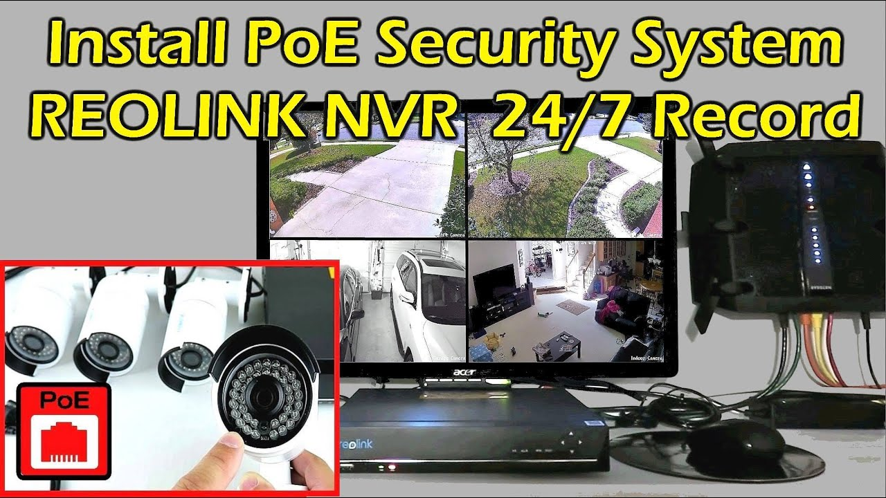 hight resolution of install home security camera system 24 7 recording nvr reolink