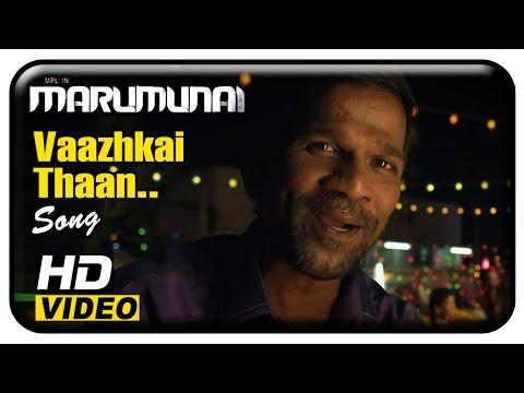 Marumunai Tamil Movie | Scenes | Vaazhkai Thaan Song | Gaana Bala | Maruthi | Mridula Basker