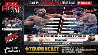 Errol Spence Jr vs Lamont Peterson LIVE FIGHT CHAT & IMMEDIATE REACTION