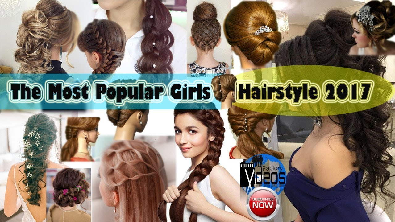 The Most Popular Girls Hairstyle 2017 New Latest Hairstyle For