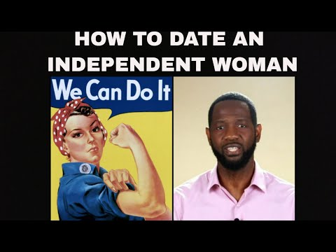 dating a independent woman