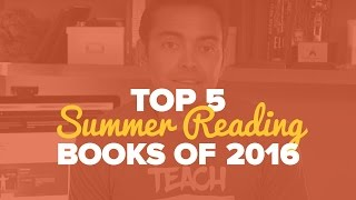 Top 5 Summer Reading Books of 2016 – SPI TV Ep. 53