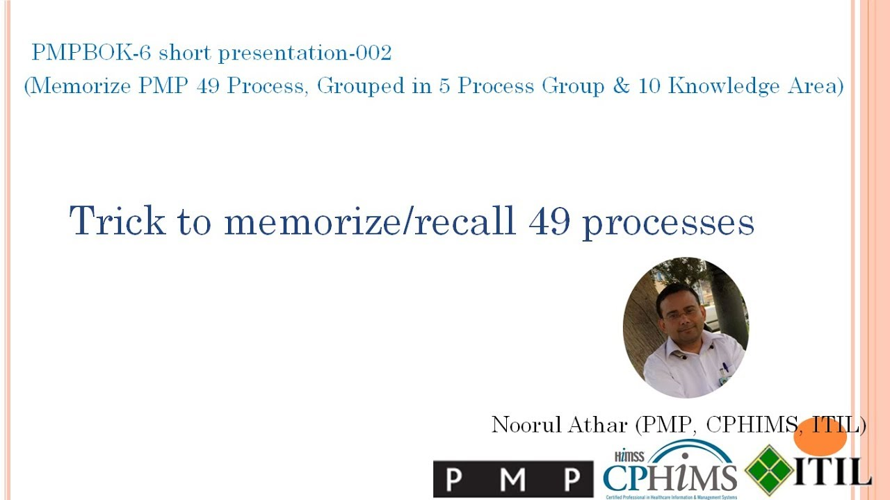 Pmp6 002 Trick To Memorizerecall Pmp 49 Processes Youtube