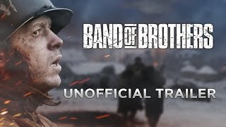 Band of Brothers Unofficial Trailer