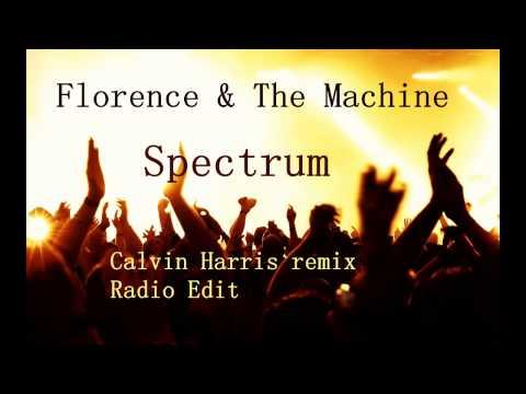 Florence & The Machine  Spectrum Calvin Harris remix Radio Edit