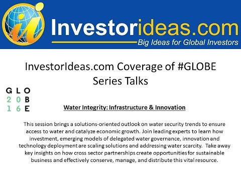 #Globe2016 in Vancouver Session;  #Water Integrity: #Infrastructure & #Innovation