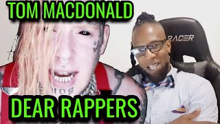 "Tom MacDonald - ""Dear Rappers"" || Reaction"