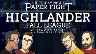 LRR Canadian Highlander League - Fall Ep1    Friday Night Paper Fight