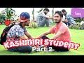 Kashmiri Student-Part 2-- Kashmiri FunZone. Watch Till End