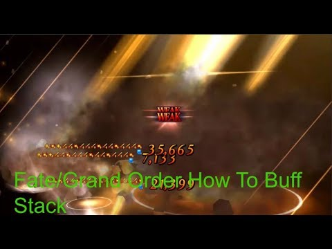 Fate/Grand Order How to Do Buff Stacking