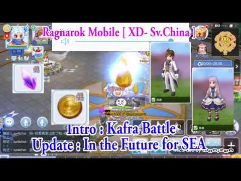 Ragnarok Mobile ( XD - Sv.China ) : Intro - KAFRA BATTLE [ System In The Future For SEA Server ]