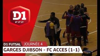 J4 : Garges Djibson Futsal - FC Acces (1-1), le résumé