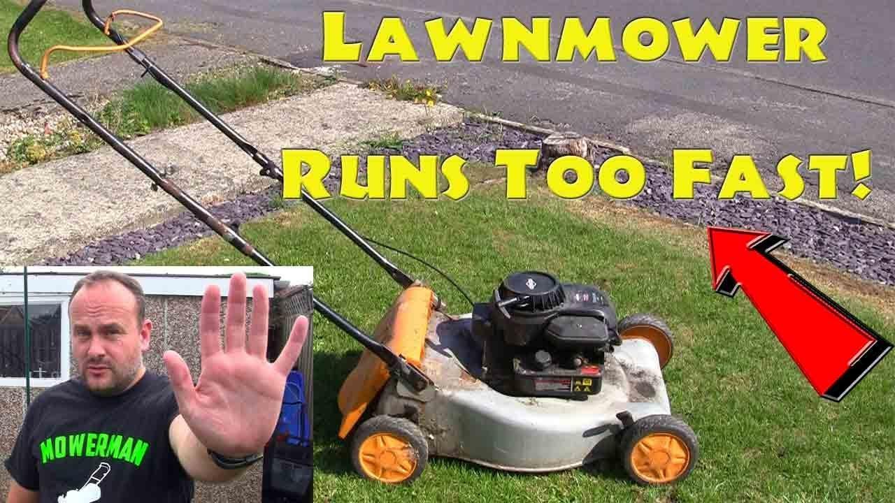 Lawnmower Runs Too Fast-Help And Repair – Repairing