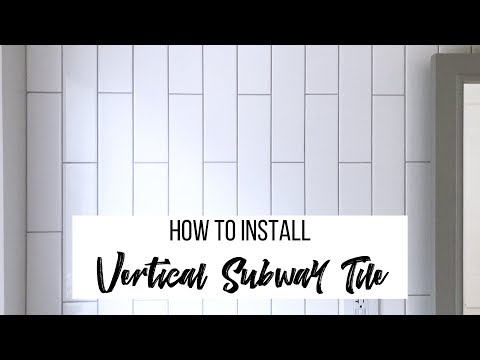 how-to-install-vertical-subway-tile
