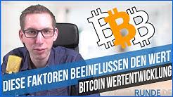 Bitcoin Wertentwicklung - Diese FAKTOREN beeinflussen den Wert