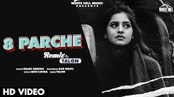 8 Parche (Remix) | Baani Sandhu | Gur Sidhu | VDJ Talon | White Hill Music