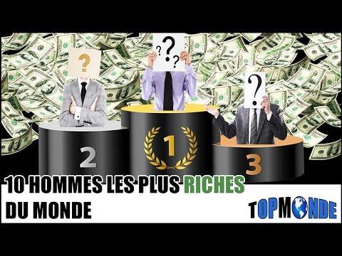 TOP 10 Des Hommes Les Plus Riches Du Monde